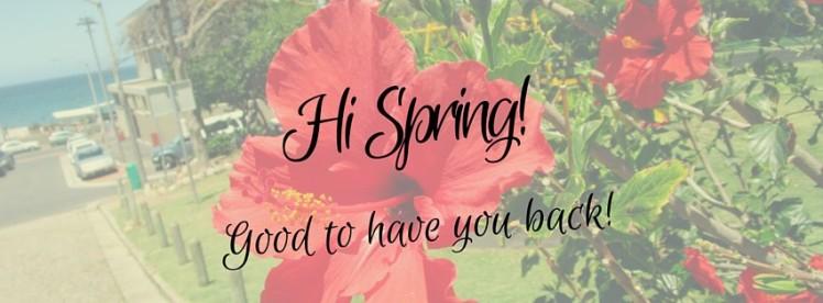Hi Spring!